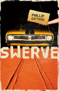 SWERVE Phillip Gwynne